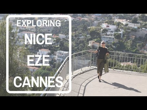 EXPLORING NICE - EZE - CANNES - by Travel with Laura