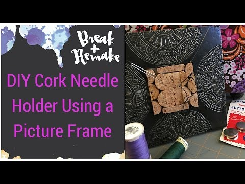 DIY Picture Frame Needle Holder with Corks!