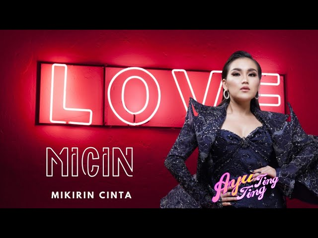 Download Ayu Ting Ting - Micin (Mikirin Cinta) MP3 Gratis