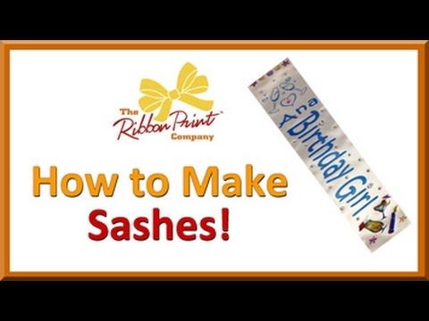 How to Make Sashes