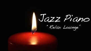 Jazz Piano Music - Relaxing Music - Chill Out Piano Instrumental Music For Study,Work