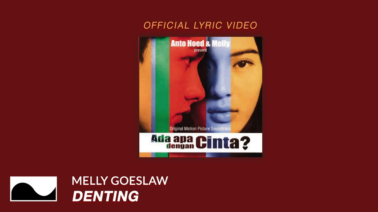 Melly Goeslaw - Denting