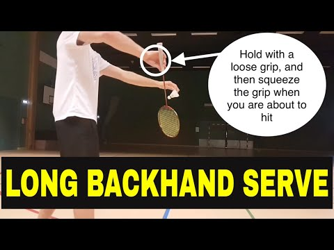 BADMINTON TECHNIQUE #18 - LONG BACKHAND SERVE