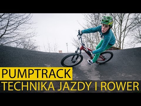 Pumptrack - Jak jeździć i jak dobrać rower.