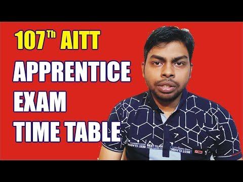 Revised 107th AITT Apprentices Exam Time Table