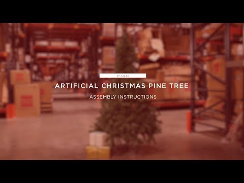 Assembly: Artificial Christmas Pine Tree (SKY2359)