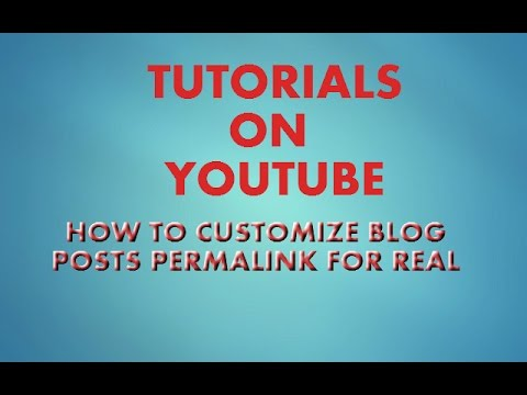 HOW TO CUSTOMIZE PERMALINK ON BLOGGER