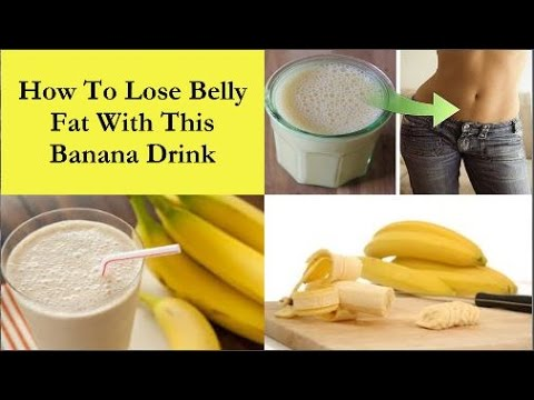 How To Lose Belly Fat With This Banana Drink