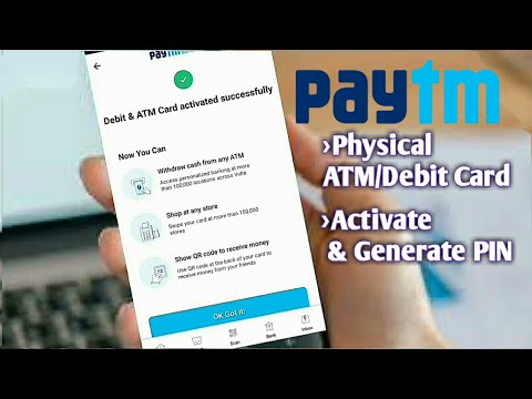 Paytm Physical ATM/Debit Card Activate & Generate PIN