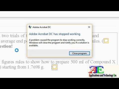 Resolved 100% (Adobe pdf reader crashing): Adobe Acrobat DC has Stopped Working Windows 8 & 10