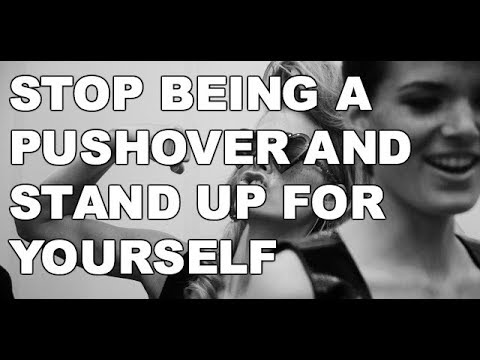 How to Be Bad  Don't Be a Pushover Girlfriend & Stop Being Taken Advantage of