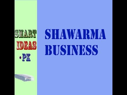 Shawarma Business- Useful tips to start the business