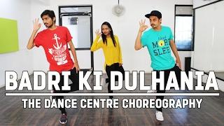 "Badri Ki Dulhania Dance Choreography | ""Badrinath Ki Dulhania"" | The Dance Centre"
