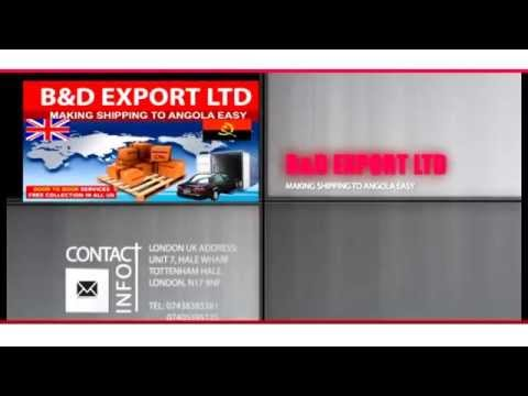 B&D Export Ltd (MAKING SHIPPING TO ANGOLA EASY