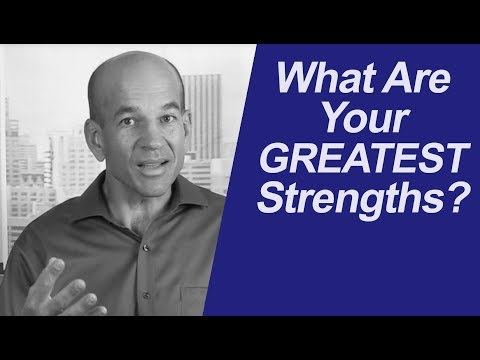How to Answer: What Are Your Greatest Strengths?