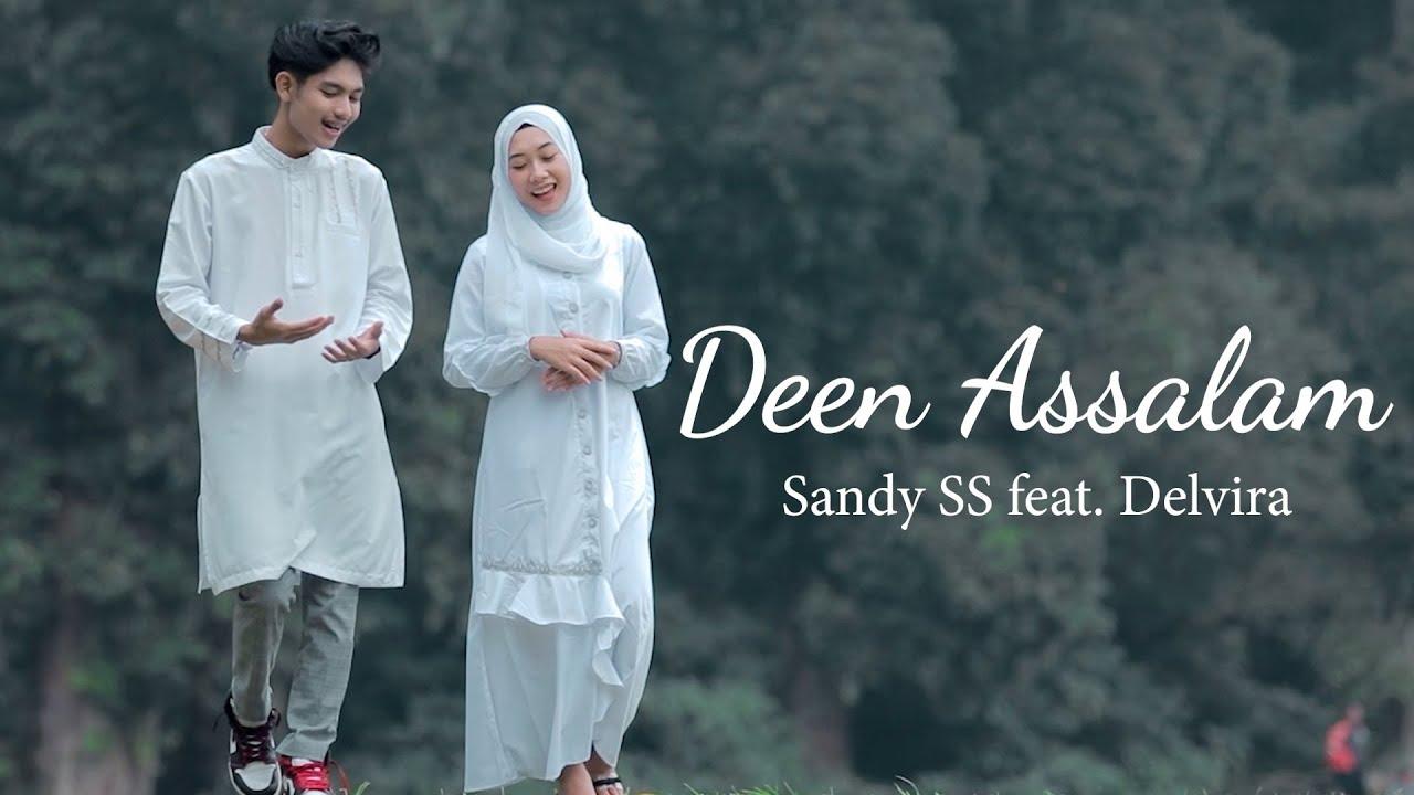 Deen Assalam (Cover Sandy SS feat. Delvira)