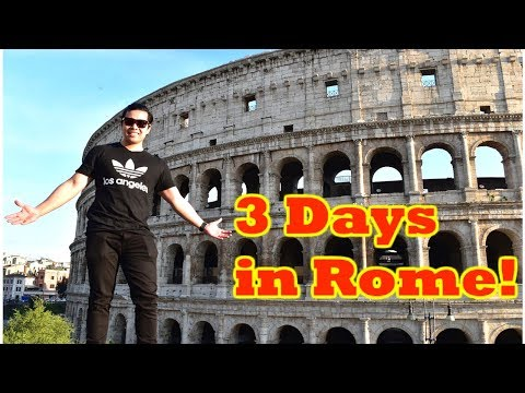 THINGS TO DO | EAT IN ROME ITALY IN 3 DAYS 2018!