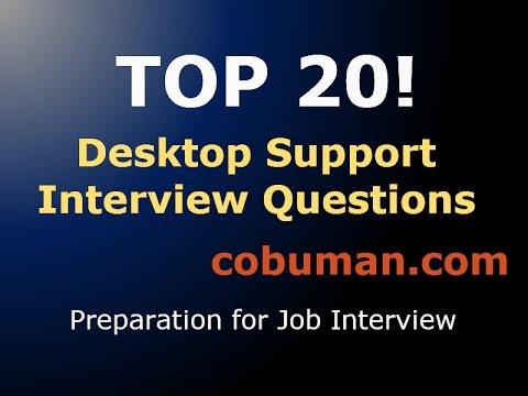 TOP 20 DESKTOP SUPPORT INTERVIEW QUESTIONS | Interview Preparation