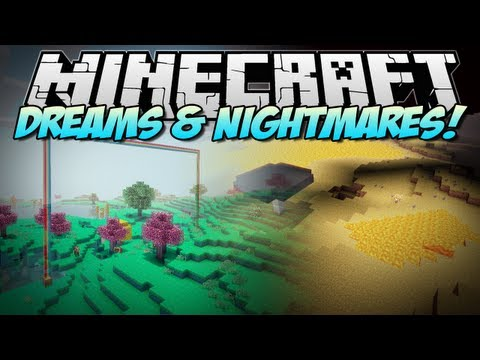Minecraft   DREAMS & NIGHTMARES! (Brand NEW Dimensions!)   Mod Showcase [1.6.2]