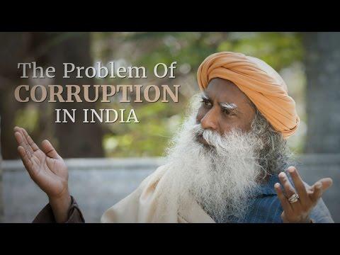 The Problem of Corruption in India | Sadhguru