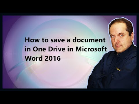 How to save a document in One Drive in Microsoft Word 2016
