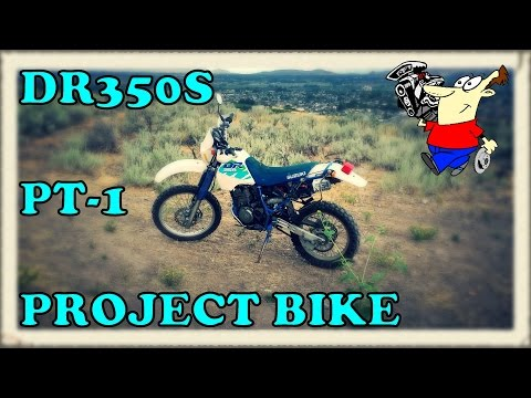 RE-STARTING DR350S PROJECT        -3780-