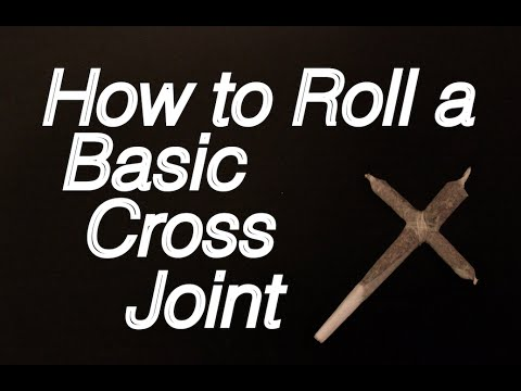 How to roll a Cross Joint - Basic Cross Joint: Intermediate Tutorial