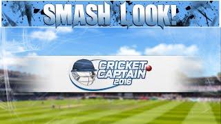 Smash Look! - Cricket Captain 2016 Gameplay