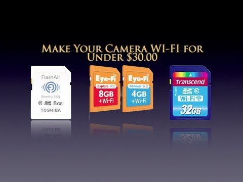 Make Your Camera WI-FI for Under $30.00!
