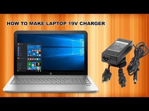 HOW TO MAKE 19V LAPTOP CHARGER