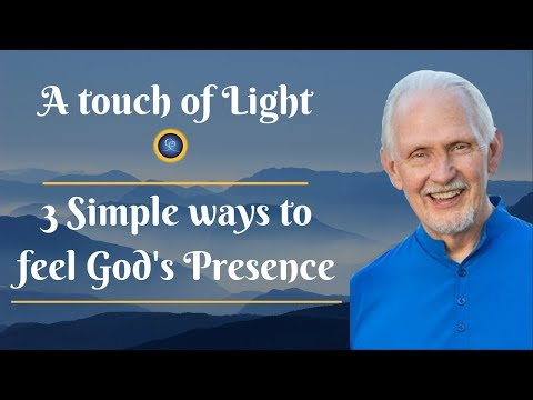 Simple ways to feel God's Presence | A Touch of Light | Ananda India Online