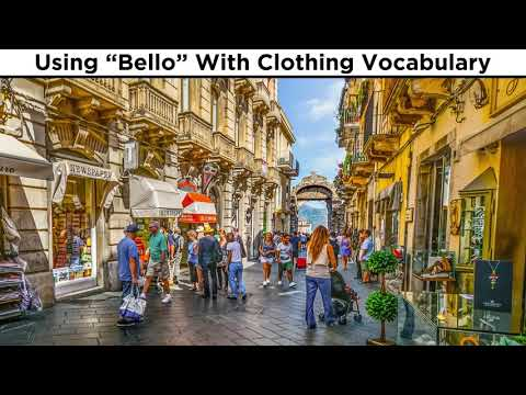 Use of the Word Bello and Clothing Vocabulary