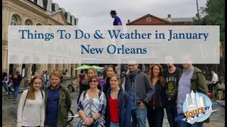 Download Things To Do & Weather in January | New Orleans Video