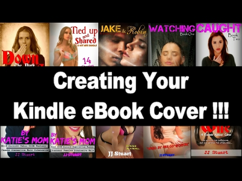 Creating Your Kindle eBook Cover !!!