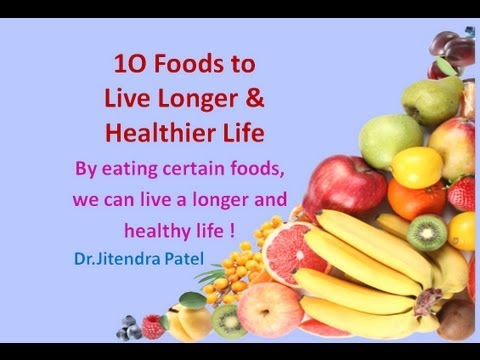 Health Videos: Top 10 Foods to Live Longer & Healthier Life