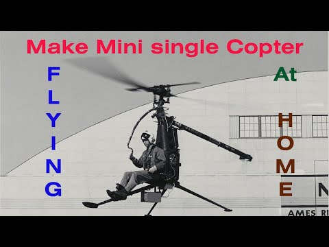 How to make Mini Single blade Copter/fly's Lower/homemade/do it yourself