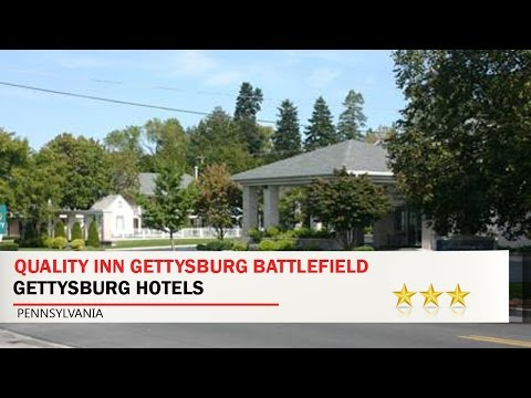 Quality Inn Gettysburg Battlefield - Gettysburg Hotels, Pennsylvania