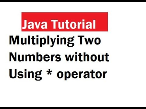 Multiply Two Numbers Without Using Arithmetic Operator in Java