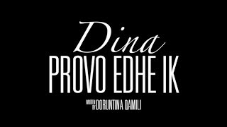 Dina Qamili - Provo edhe ik (Official Lyric Video)