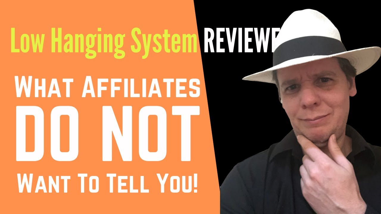 Low Hanging System Review - What Affiliates DON'T Want You To Know!
