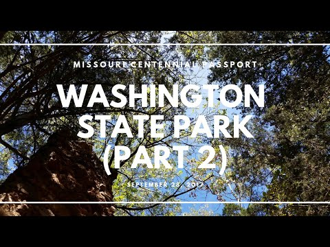 Washington State Park, Attempt #2 - Missouri Centennial Passport