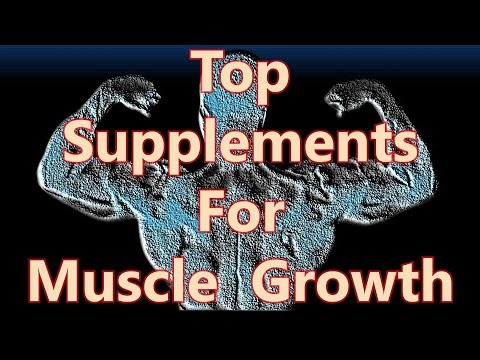 Top Supplements For Faster Muscle Growth