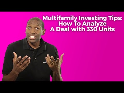 Multifamily Investing Tips: How To Analyze A Deal with 330 Units