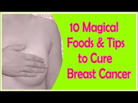 10 Magical Foods & Tips to Cure and Prevent Breast Cancer