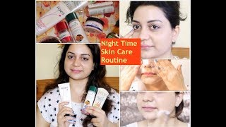MY Night Time Skin Care Routine for Spotless, Fresh, Healthy, Glowing & Smooth Skin
