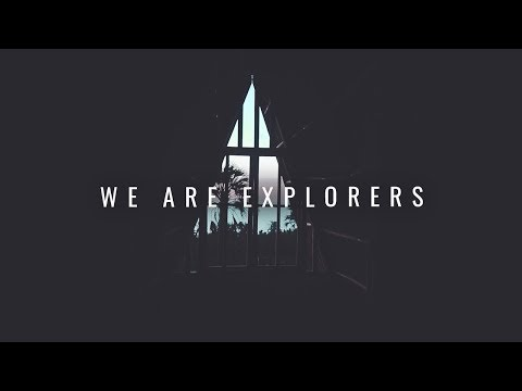 WE ARE EXPLORERS, A Short Voiceover Journal Entry