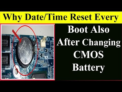 Why After Changing CMOS Battery, Date/Time Reset? (Solved) BIOS