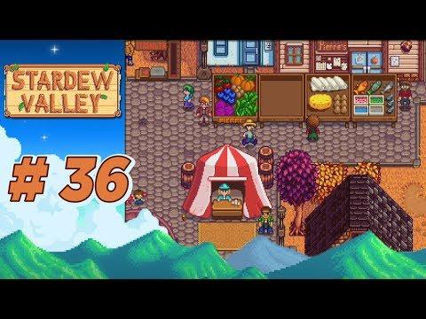 Stardew Valley :: Ep 36 - The Valley Fair!