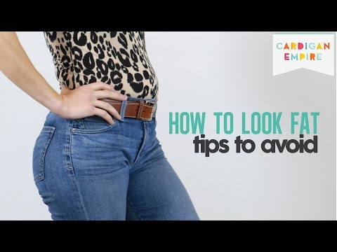 How to Dress Yourself Fat