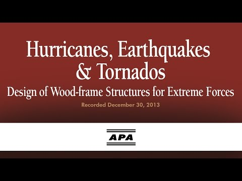 Hurricanes, Earthquakes & Tornados - Design of Wood-frame Structures for Extreme Forces